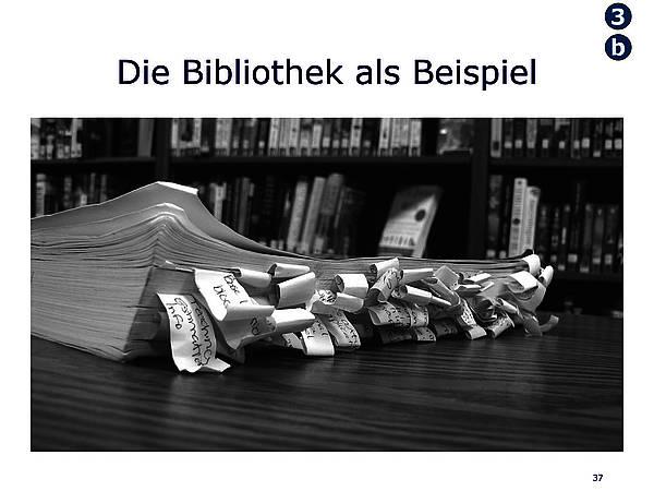 Die Bibliothek als Beispiel